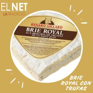 el net  queso BRIE ROYAL CON TRUFAS  post fb e inst