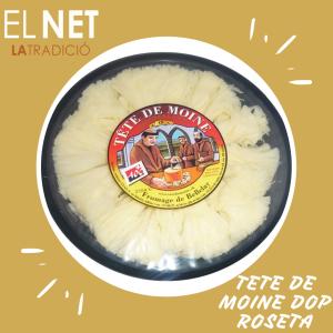 el net  queso TETE DE MOINE DOP ROSETA post fb e inst